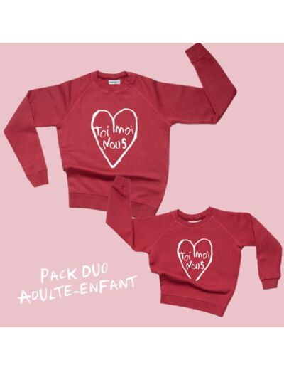 "PACK SWEATS ""TOI MOI NOUS"" Rouge : 1 sweat Adulte + 1 sweat Enfant"